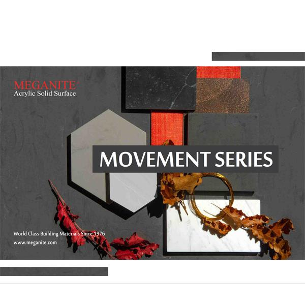 MEGANITE® - Movement Series 2018